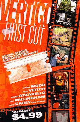 Vertigo First Cut