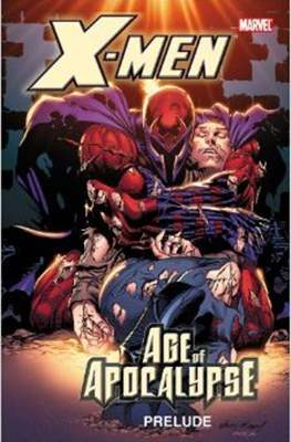 X-Men: The Complete Age of Apocalypse Epic #0