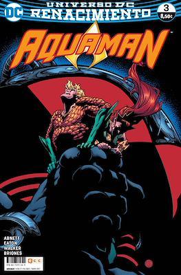 Aquaman. Nuevo Universo DC / Renacimiento (Rústica 72-144 pp) #17/3