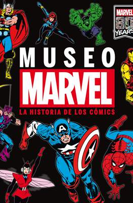 Museo Marvel: la historia de los cómics (Cartoné 96 pp) #