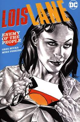Lois Lane - Enemy of the People