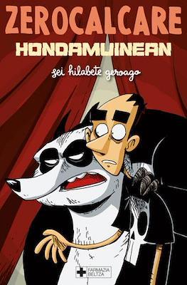 Hondamuinean: sei hilabete geroago (Rústica, 188 páginas) #