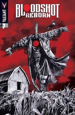 Bloodshot Reborn (Grapa) #7