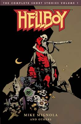 Hellboy: The Complete Short Stories (Softcover 368 pp) #1