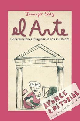 El Arte: Conversaciones imaginarias con mi madre