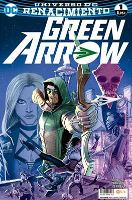 Green Arrow. Renacimiento (Rústica 96-136 pp) #1