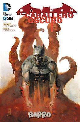 Batman: El Caballero Oscuro. Barro