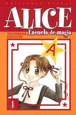 Alice. Escuela de magia (Rústica con sobrecubierta) #1