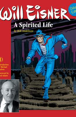 Will Eisner. A Spirited Life