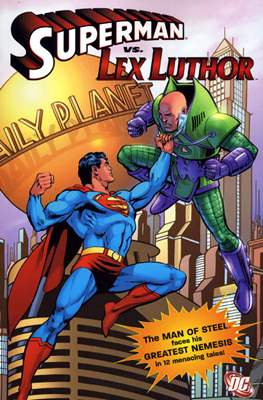 Superman vs. Lex Luthor