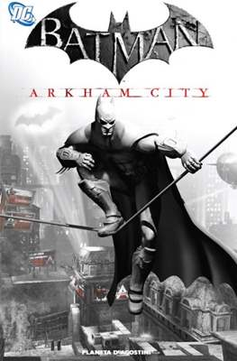 Batman. Arkham City