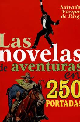 Las novelas de aventuras en 250 portadas