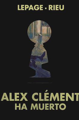 Alex Clément ha muerto