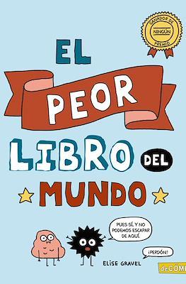 El peor libro del mundo (Cartoné 56 pp)