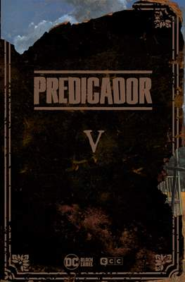 Predicador - DC Black Label (Cartoné 368-384 pp) #5