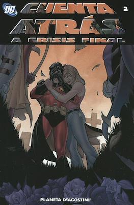 Cuenta atrás a Crisis Final (Rústica 128 pp) #2