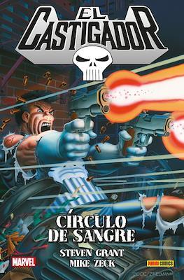 El Castigador: Circulo de sangre. 100% Marvel HC