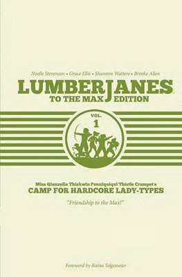 Lumberjanes: To The Max Edition