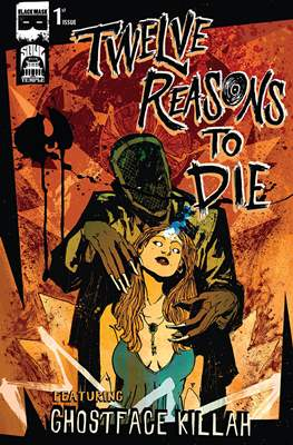 Twelve Reasons to Die (Comic Book) #1