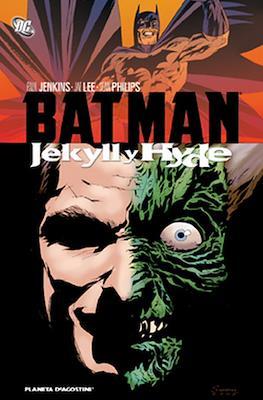 Batman. Jekyll y Hyde