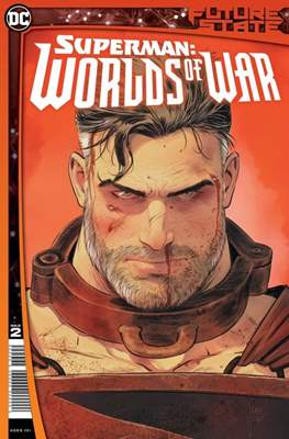 Future State: Superman - Worlds of War #2