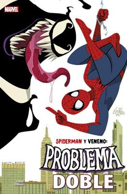Spiderman y Veneno: Problema Doble. 100% Marvel HC
