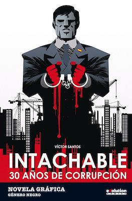 Intachable: 30 años de corrupción (Rústica 112 pp) #