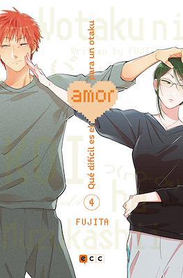 Qué difícil es el amor para un otaku (Rústica) #4