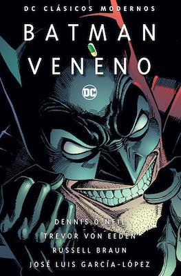 Batman: Veneno - DC Clásicos Modernos