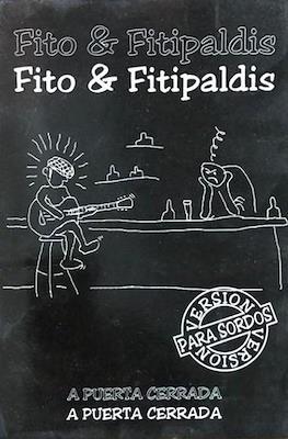 Fito & Fitipaldis. A Puerta Cerrada