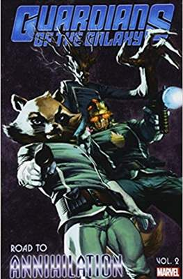 Guardians of the Galaxy: Road to Annihilation (Softcover) #2