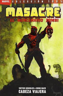 Masacre: El mercenario zombi (Rústica con solapas.) #1