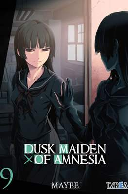 Dusk Maiden of Amnesia #9