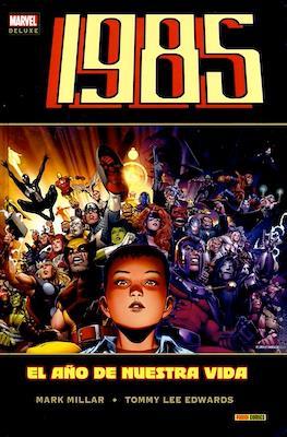1985. El año de nuestra vida. Marvel Deluxe