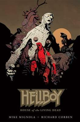 Hellboy. House of the Living Dead