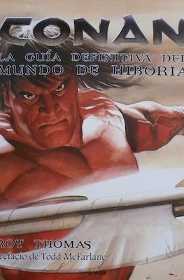 Conan. La guía definitiva del mundo de Hiboria