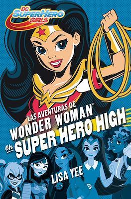 DC Super Hero Girls (Rústica con solapas) #1