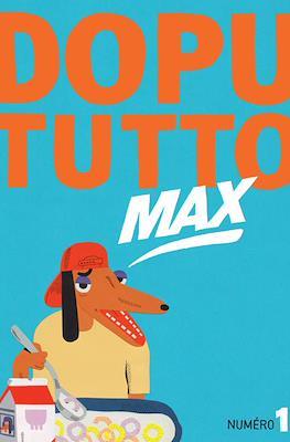 Dopututto Max