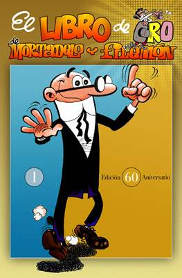 El Libro de Oro de Mortadelo y Filemón #1