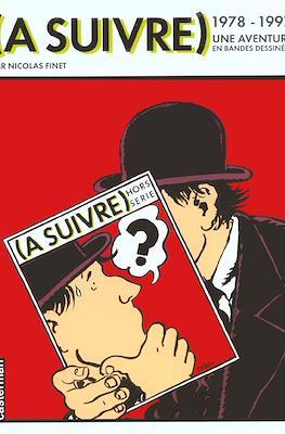 (A Suivre) 1978-1997. Une aventure en bandes dessinées