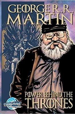 George R.R. Martin: The Power Behind the Thrones