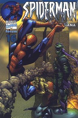 Spiderman Vol. 6 El Hombre Araña (2002-2006) (Rústica 80 pp) #16