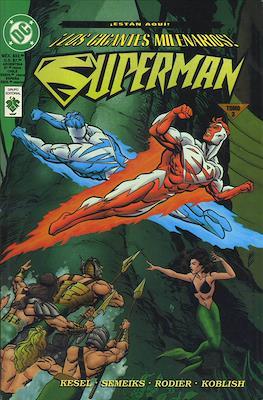 Superman. Los Gigantes Milenarios #3