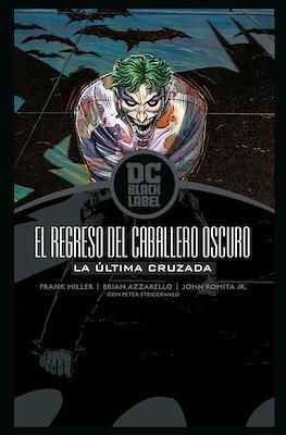 Batman. El Regreso del Caballero Oscuro: La última cruzada - DC Black Label (Cartoné 64 pp) #
