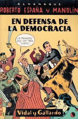 Almanaque Roberto España y Manolín. En defensa de la democracia