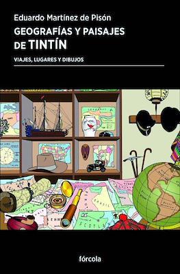 Geografías y paisajes de Tintín (Rústica 192 pp) #