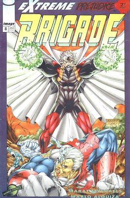 Brigade #8