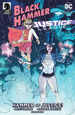 Black Hammer / Justice League: Hammer of Justice (Comic Book) #4