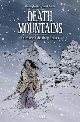 Death Mountains. La historia de Mary Graves (Cartoné 96 pp)