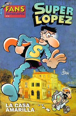 Fans Super López (Rústica) #46